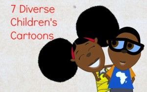 7 diverse children's cartoons