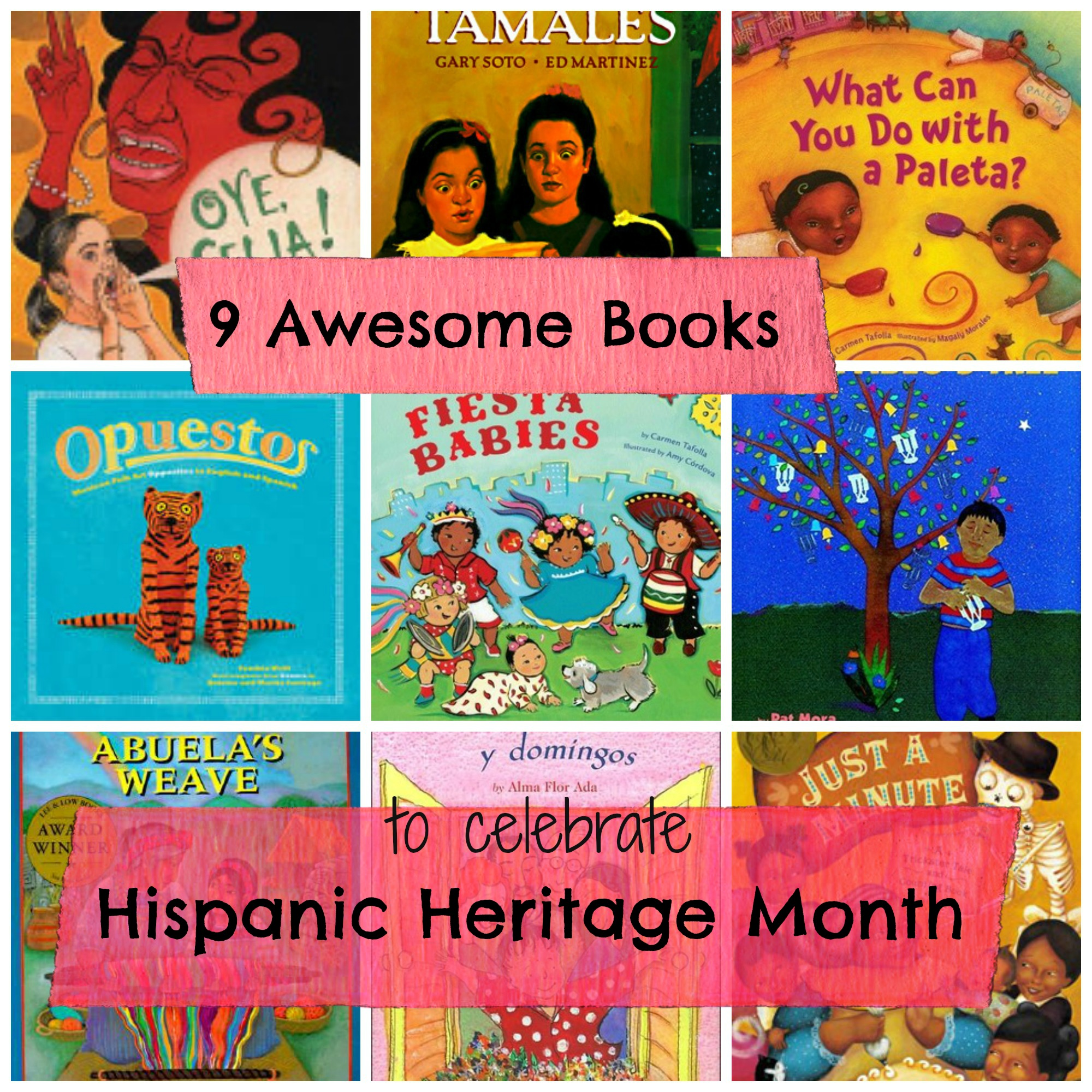 InCultureParent | 9 Children's Books for Hispanic Heritage Month