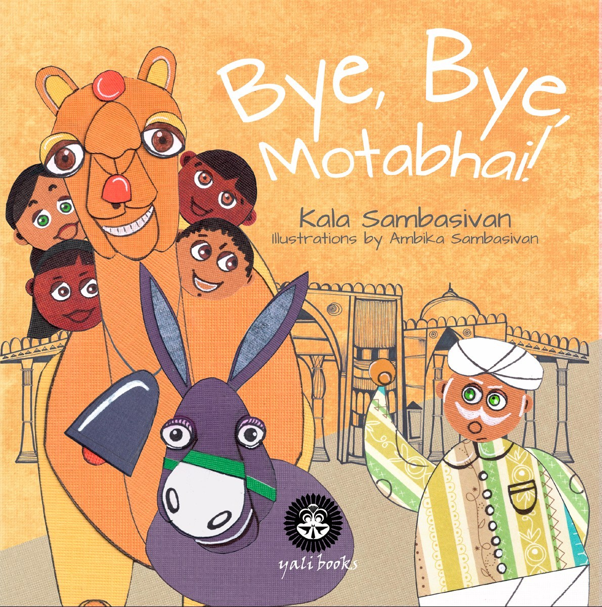 A Multicultural Children's Book Set in India: Bye, Bye, Motabhai!