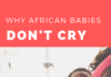 why African babies don't cry