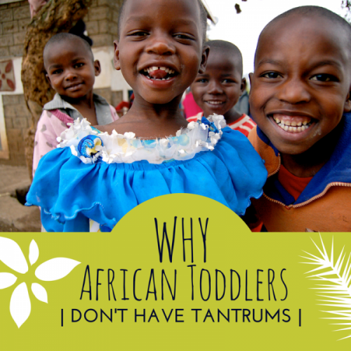 why african toddlers dont have tantrums