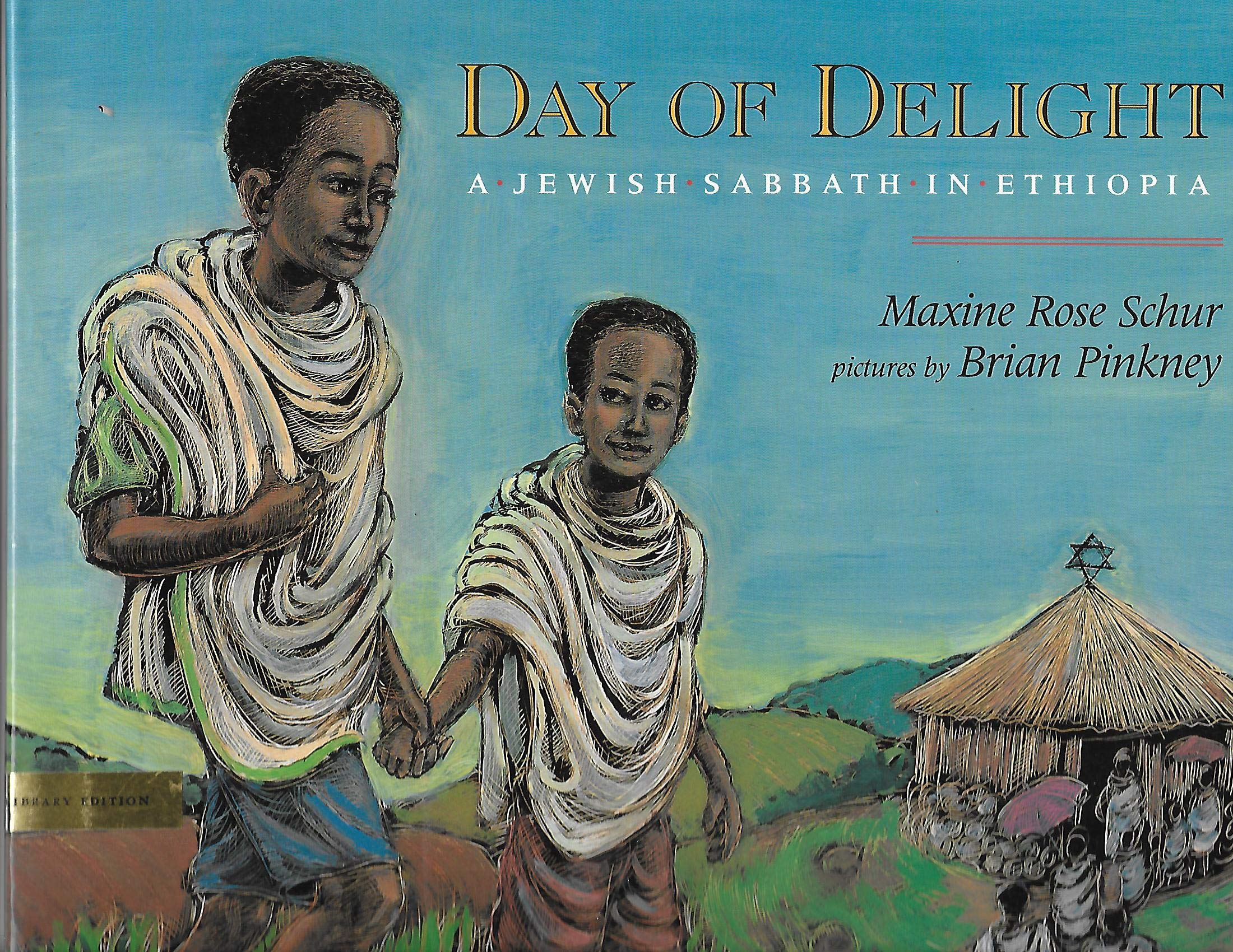A Day of Delight A Jewish Sabbath in Ethiopia