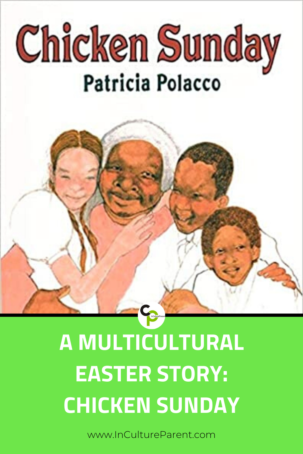 A Multicultural Easter Story_ Chicken Sunday Pin