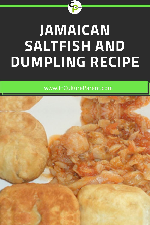 Jamaican Saltfish and Dumpling Recipe