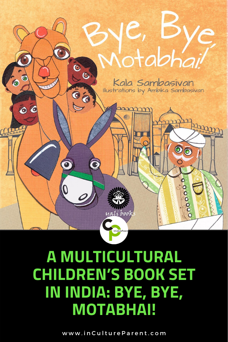 A Multicultural Children's Book Set in India_ Bye, Bye, Motabhai! Pin