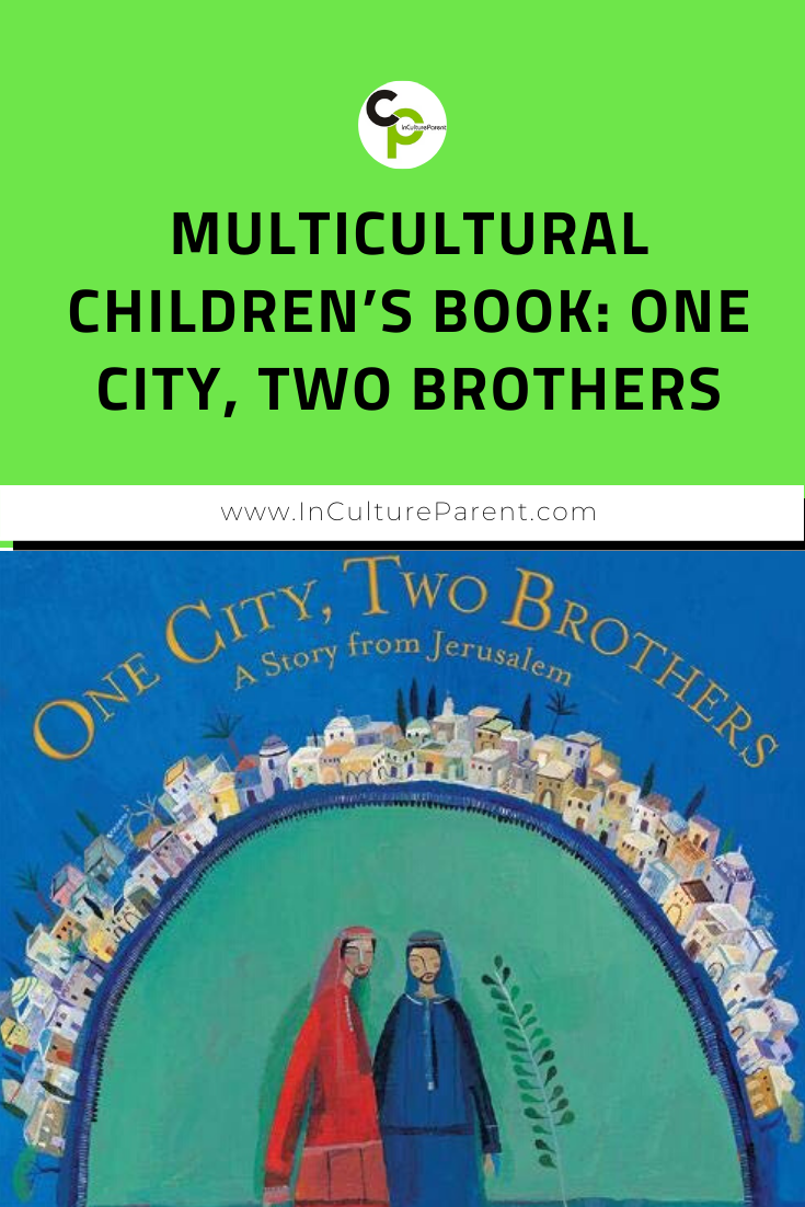 Multicultural Children's Book_ One City, Two Brothers Pin
