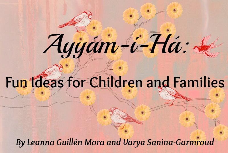 celebrating Ayyam-i-Ha with your family