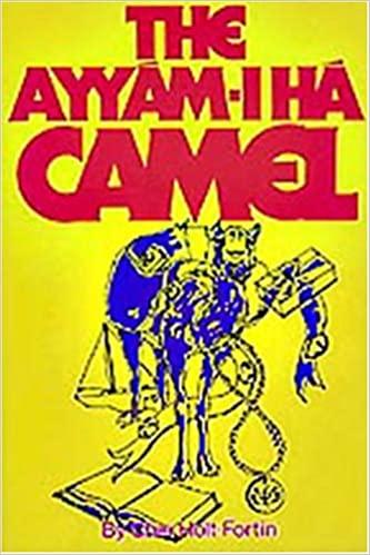 The Ayyam-i-Ha Camel