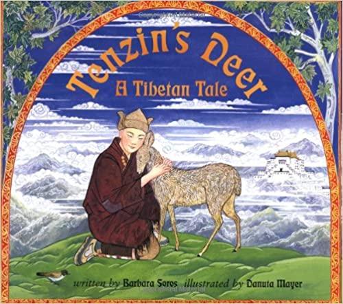 Tenzin's Deer A Tibetan Tale