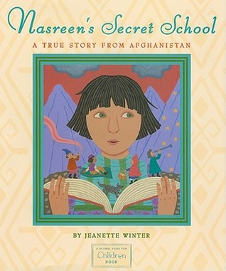 Nasreen's Secret School A True Story from Afghanistan