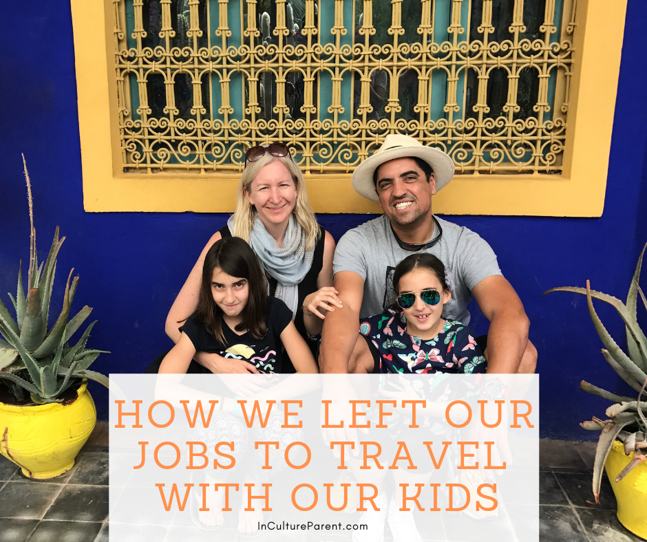 How we left our jobs to travel wth our kids