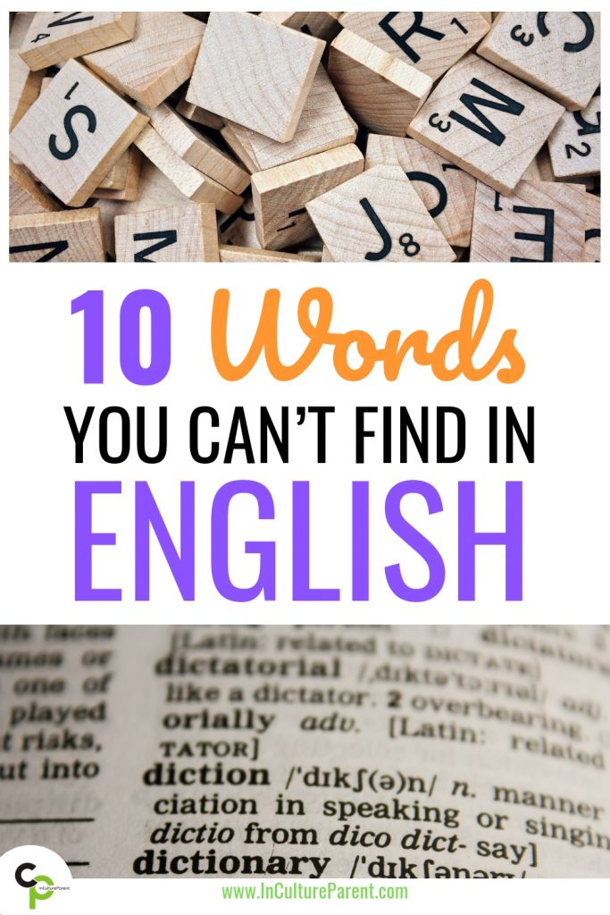 10 words that don't exist in English