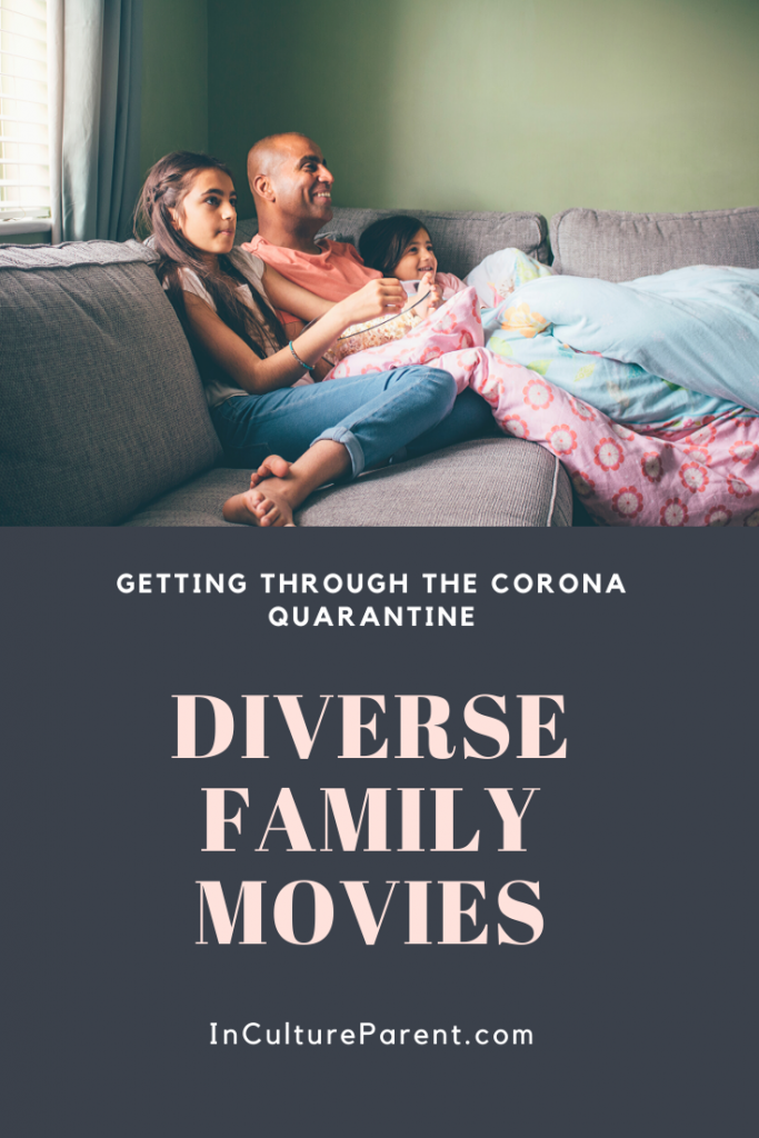 Diverse family movies to get through the quarantine