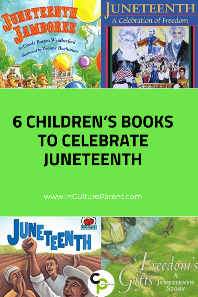 6 Children's Books to Celebrate Juneteenthlary